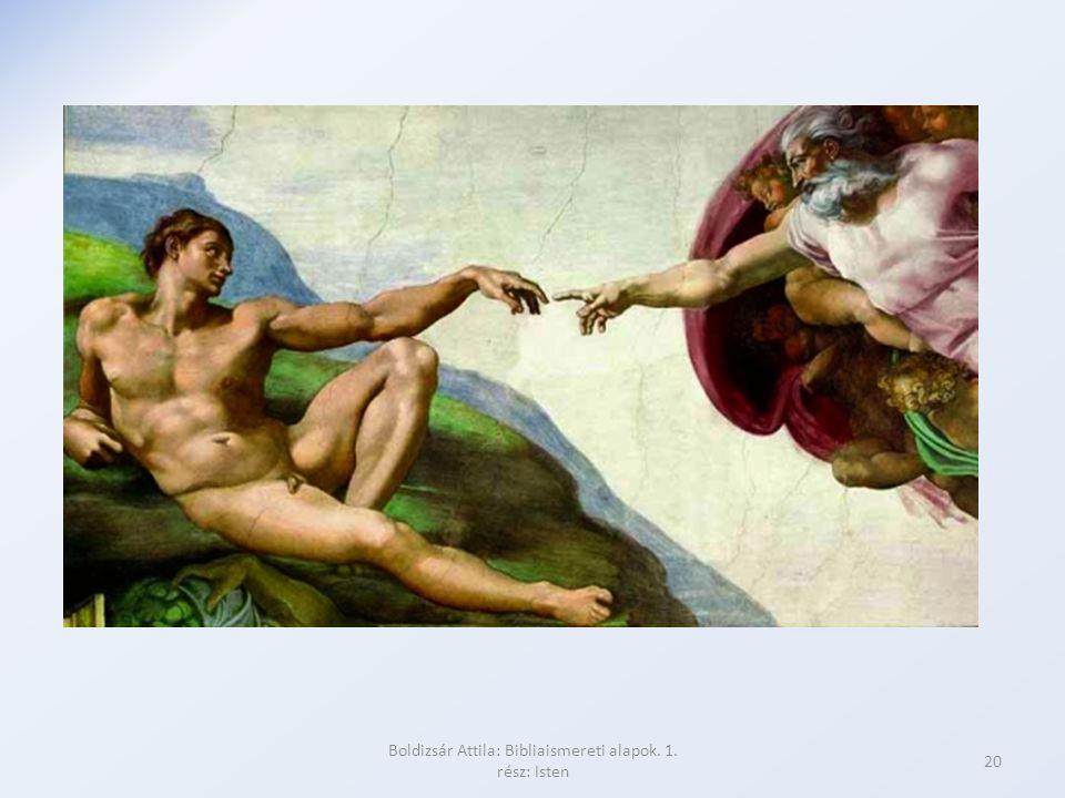Boldizsár Attila: Bibliaismereti alapok. 1. rész: Isten 20