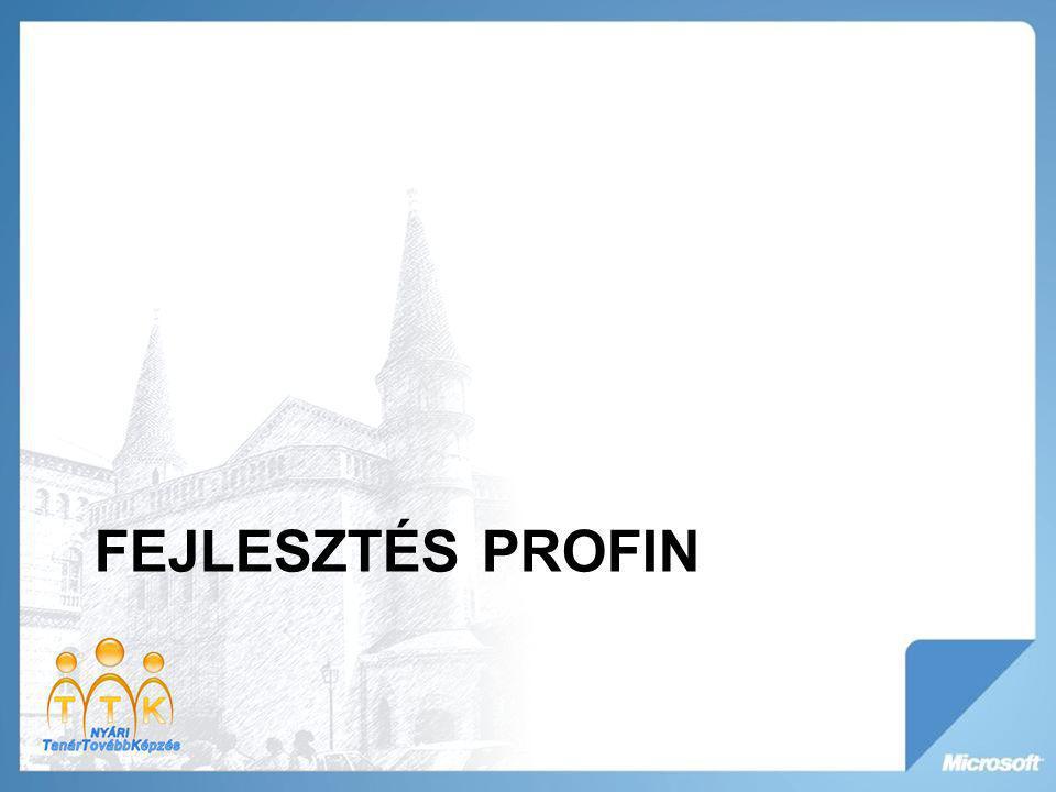 FEJLESZTÉS PROFIN