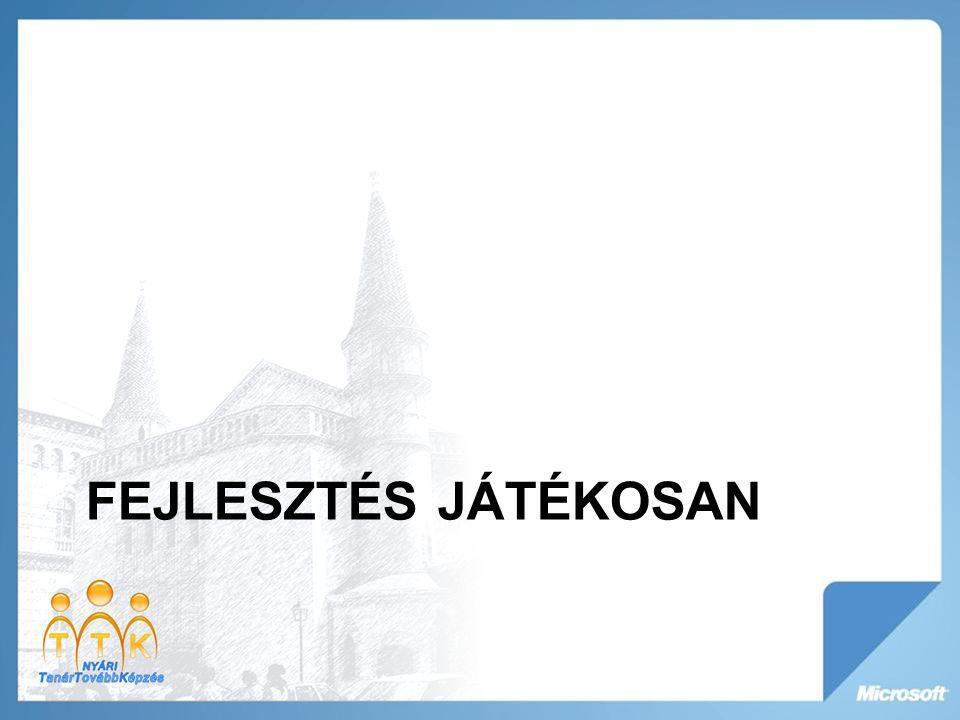 FEJLESZTÉS JÁTÉKOSAN