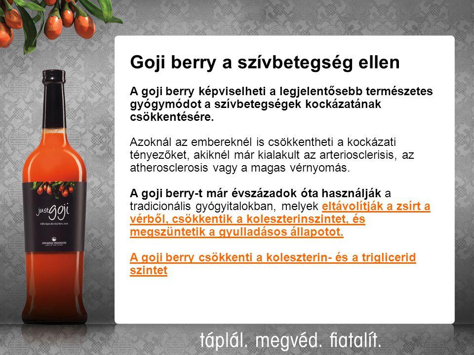 Goji berry a szívbetegség ellen A goji berry képviselheti a legjelentősebb természetes gyógymódot a szívbetegségek kockázatának csökkentésére. Azoknál