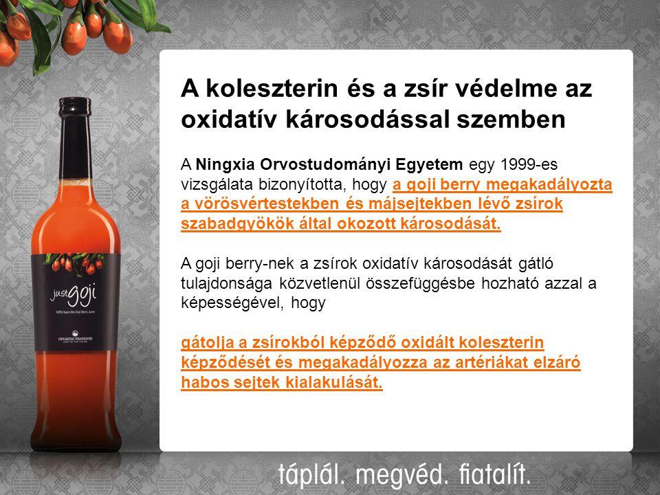 A koleszterin és a zsír védelme az oxidatív károsodással szemben A Ningxia Orvostudományi Egyetem egy 1999-es vizsgálata bizonyította, hogy a goji berry megakadályozta a vörösvértestekben és májsejtekben lévő zsírok szabadgyökök által okozott károsodását.