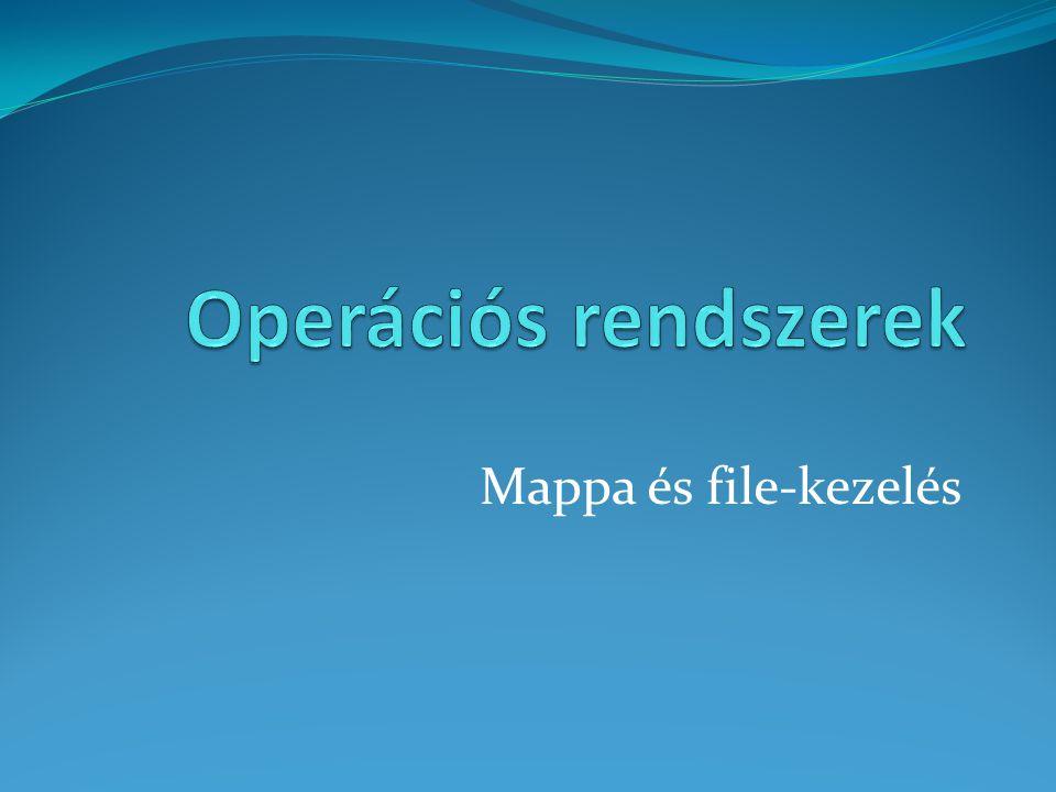Mappa és file-kezelés