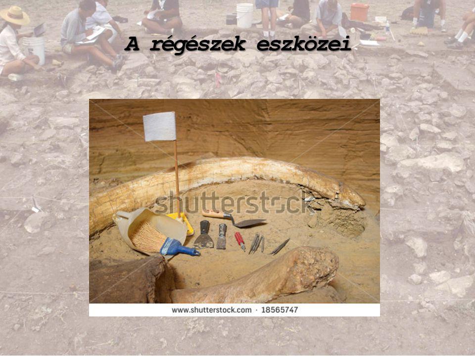 A régészek eszközei
