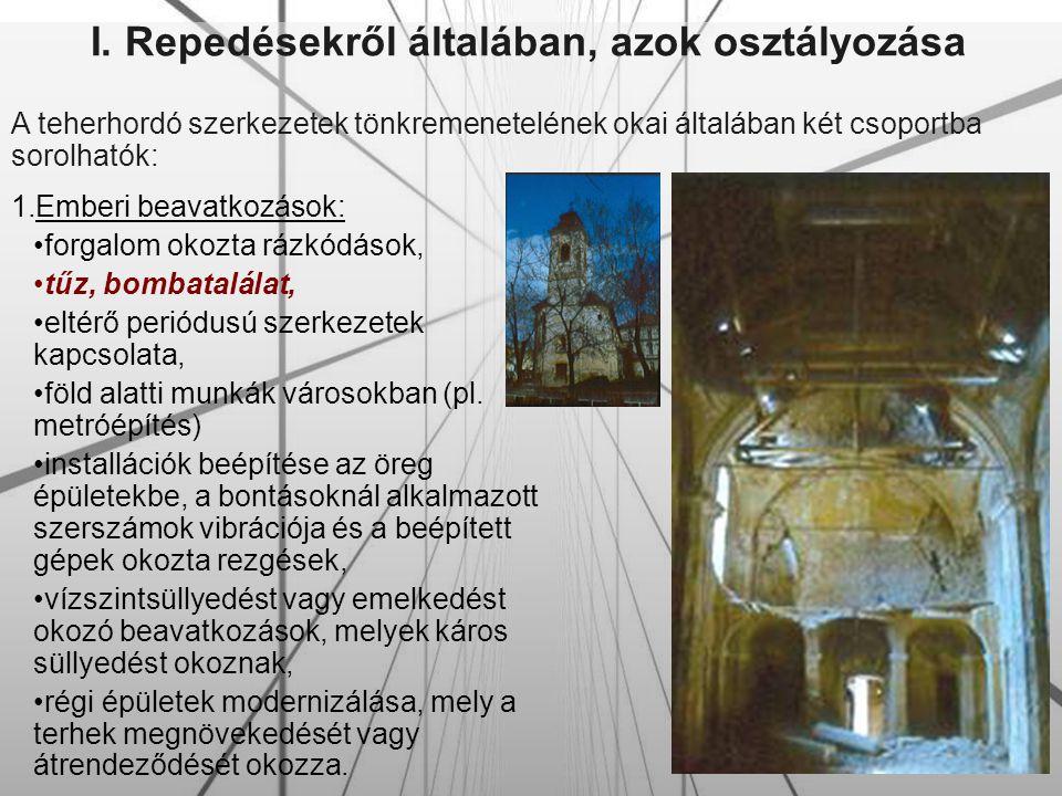 Gyakorlati alkalmazás a sárospataki vár felújításánál Végezetül a többi repedés is injektálásra került.