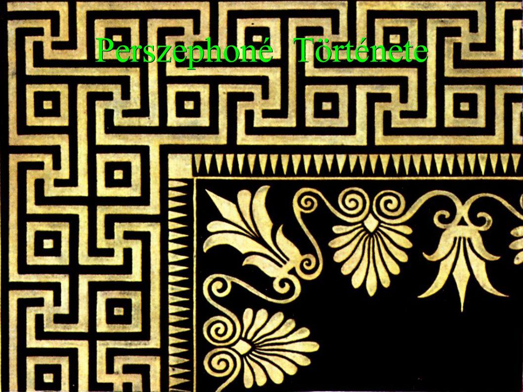 Szereplők ● Zeusz (főisten) ● Déméter (termékenység istenője) ● Perszephoné (Zeusz & Déméter lánya) ● Hádész (alvilág ura) ● Hekaté (Hold istenője) ● Héliosz (Nap isten) ● Hermész (Istenek Hírnöke)