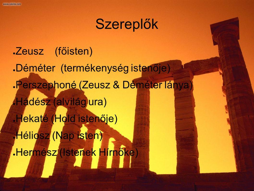 Története: Déméter és Zeusz lánya.