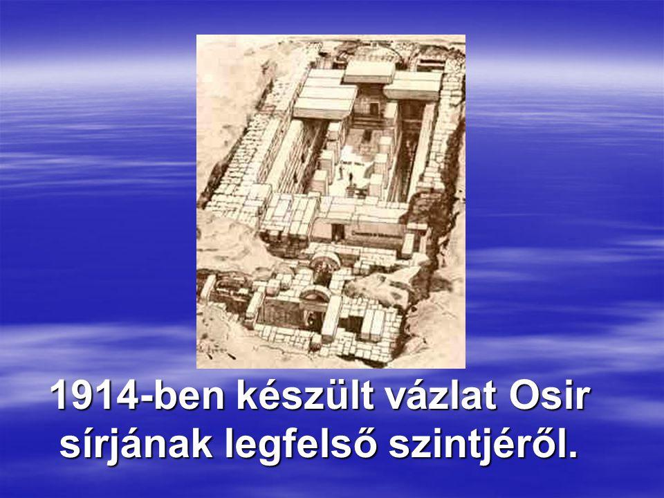 1914-ben készült vázlat Osir sírjának legfelső szintjéről.