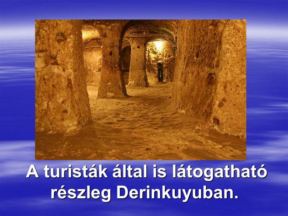 A turisták által is látogatható részleg Derinkuyuban. A turisták által is látogatható részleg Derinkuyuban.