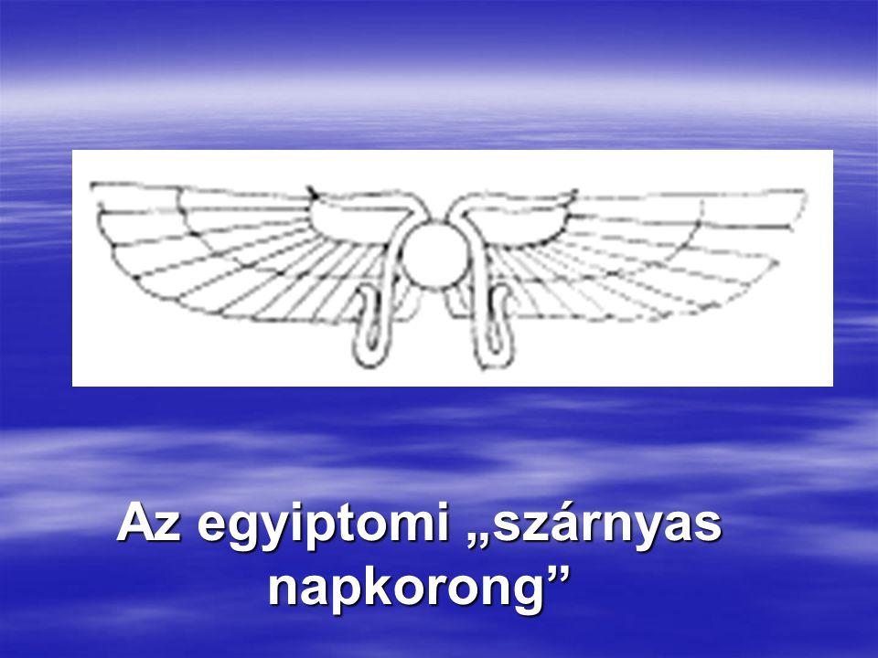 """Az egyiptomi """"szárnyas napkorong"""""""