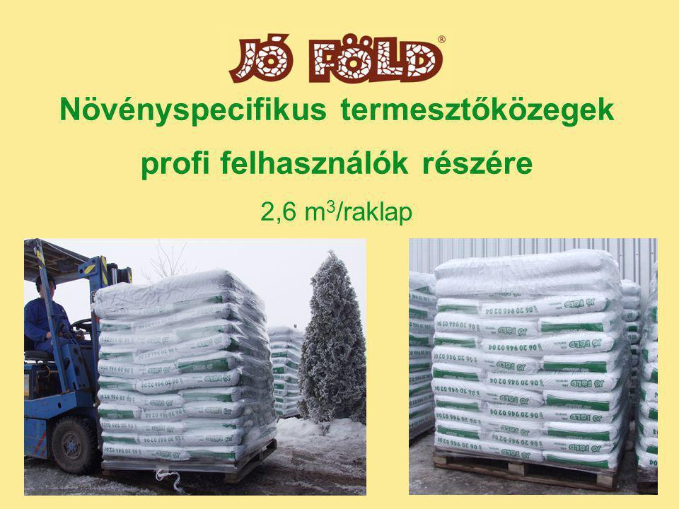 Növényspecifikus termesztőközegek profi felhasználók részére 2,6 m 3 /raklap