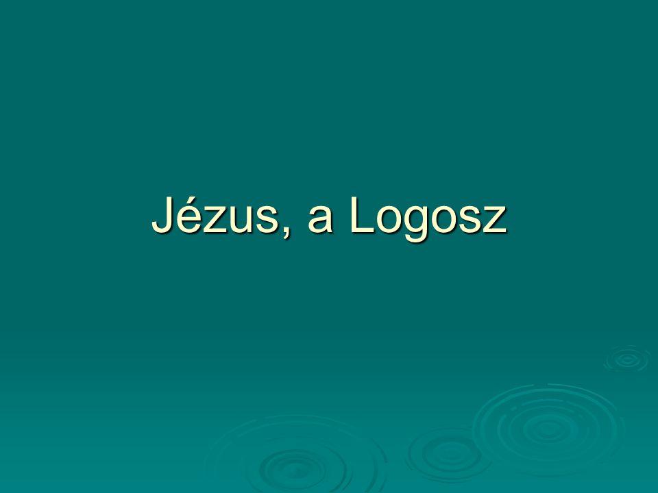 Jézus, a Logosz