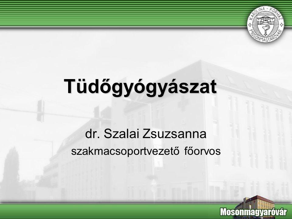 Tüdőgyógyászat dr. Szalai Zsuzsanna szakmacsoportvezető főorvos