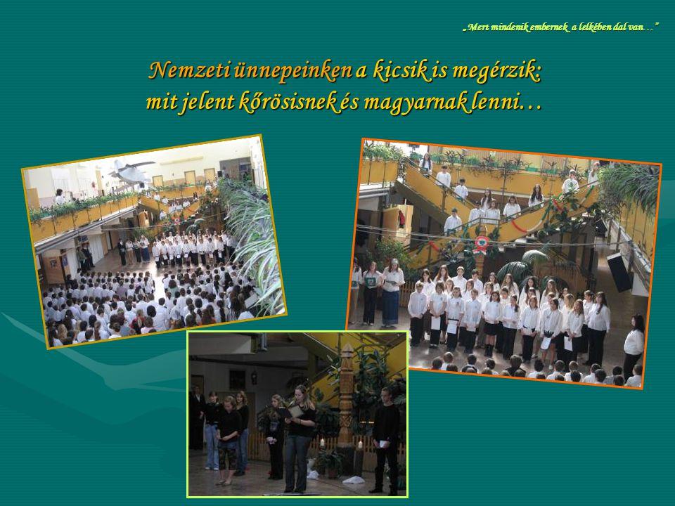 """Nemzeti ünnepeinken a kicsik is megérzik: mit jelent kőrösisnek és magyarnak lenni… """"Mert mindenik embernek a lelkében dal van…"""""""