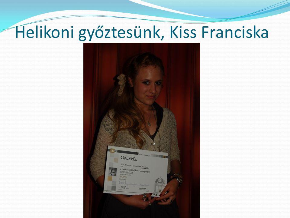 Helikoni győztesünk, Kiss Franciska