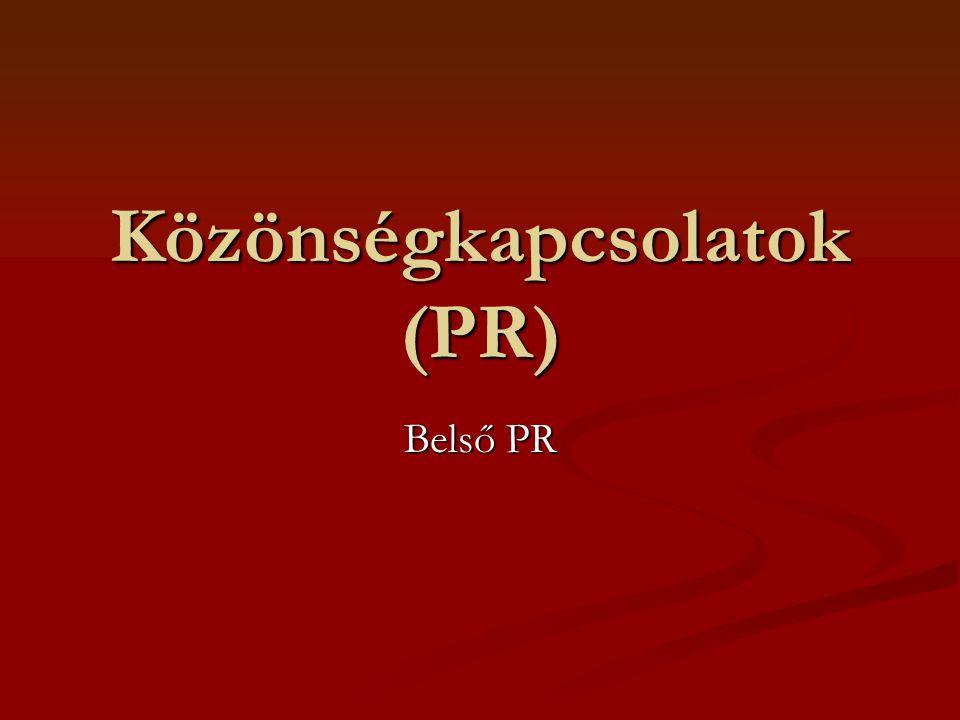 Közönségkapcsolatok (PR) Belső PR