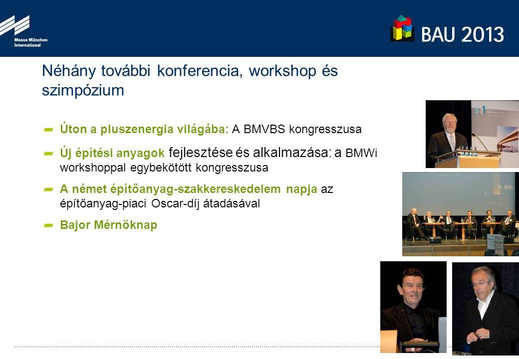 Úton a pluszenergia világába: A BMVBS kongresszusa Új építési anyagok fejlesztése és alkalmazása: a BMWi workshoppal egybekötött kongresszusa A német