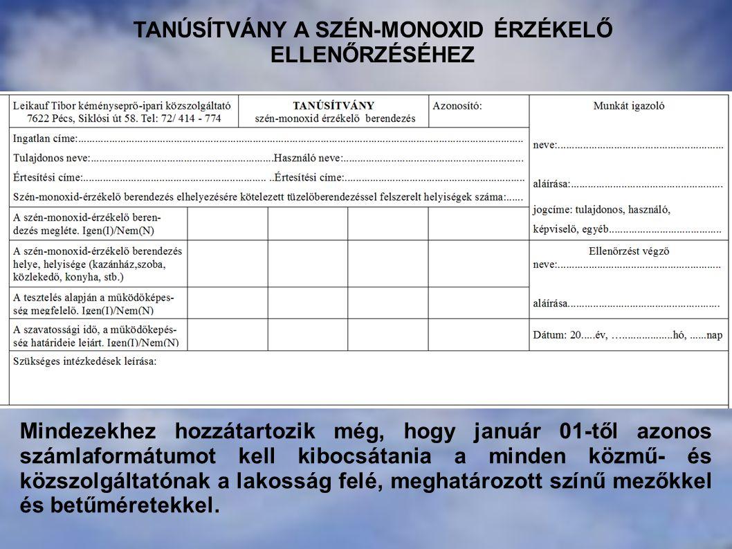 Mindezekhez hozzátartozik még, hogy január 01-től azonos számlaformátumot kell kibocsátania a minden közmű- és közszolgáltatónak a lakosság felé, megh