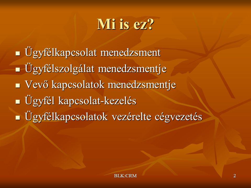 BLK:CRM3 Fogalom 1.
