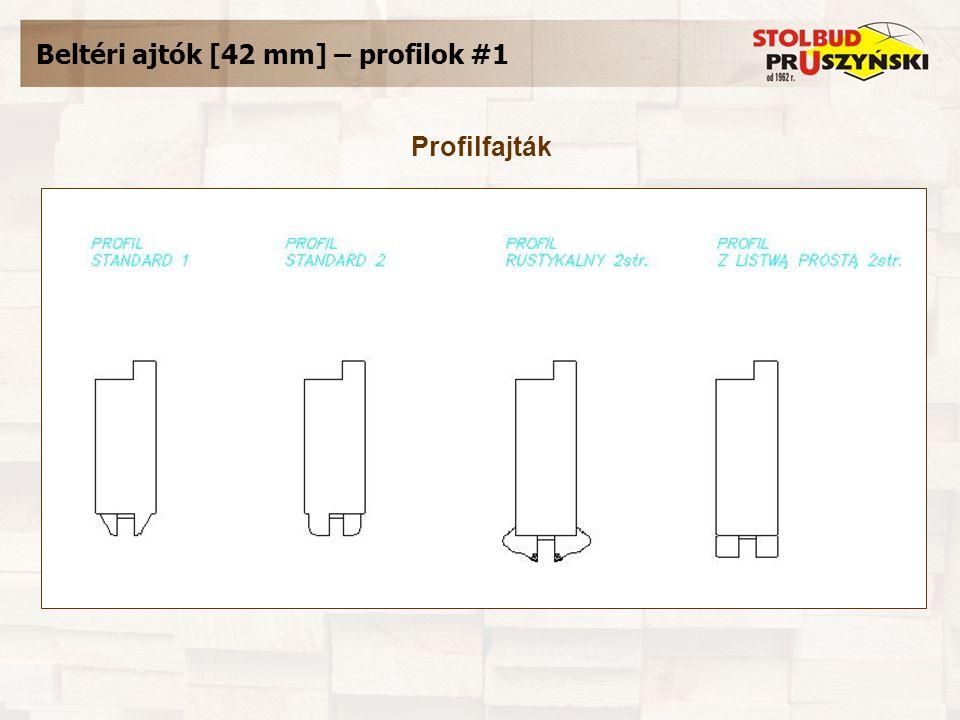Beltéri ajtók [42 mm] – profilok #1 Profilfajták