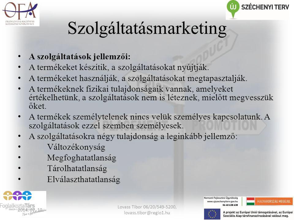 Szolgáltatásmarketing A szolgáltatások jellemzői: A termékeket készítik, a szolgáltatásokat nyújtják. A termékeket használják, a szolgáltatásokat meg