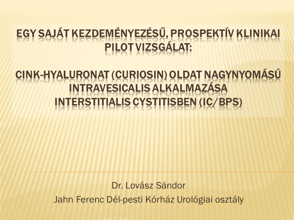 Dr. Lovász Sándor Jahn Ferenc Dél-pesti Kórház Urológiai osztály
