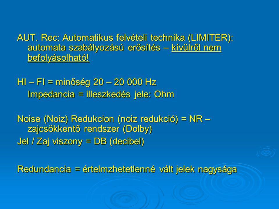 Hangtechnika Mikrofon típusai: Kondenzátor:zenére nem alkalmas (kb. 1 K. herc) Dinamikus:lehet zenei UNIDIR – univerzális (20-20 000 herc) Kovalier:un