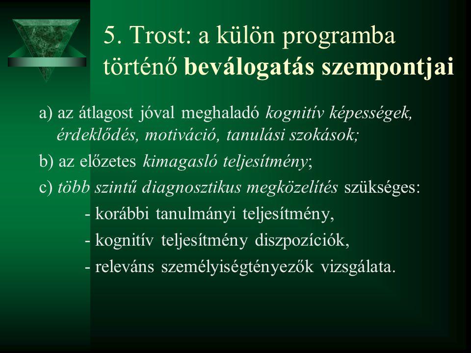 II.A DEBRECENI EGYETEM TEHETSÉGGONDOZÓ PROGRAMJA (2001/02.