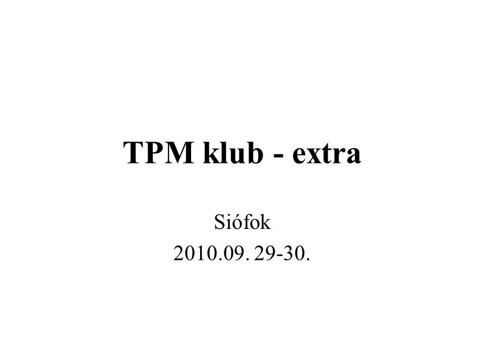 TPM klub - extra Siófok 2010.09. 29-30.