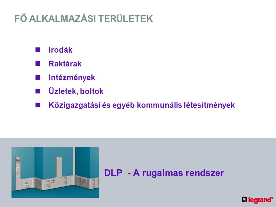 BEFOGADÓKÉPESSÉG SZÁMÍTÁSI PÉLDA 3 330 DLP - A rugalmas rendszer