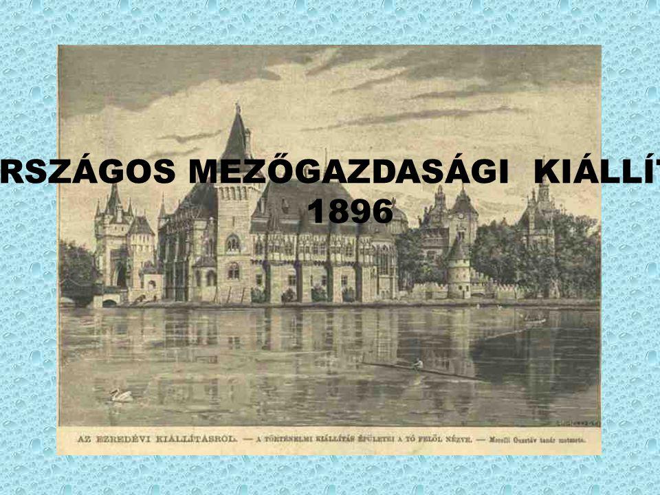 ORSZÁGOS MEZŐGAZDASÁGI KIÁLLÍTÁS 1896