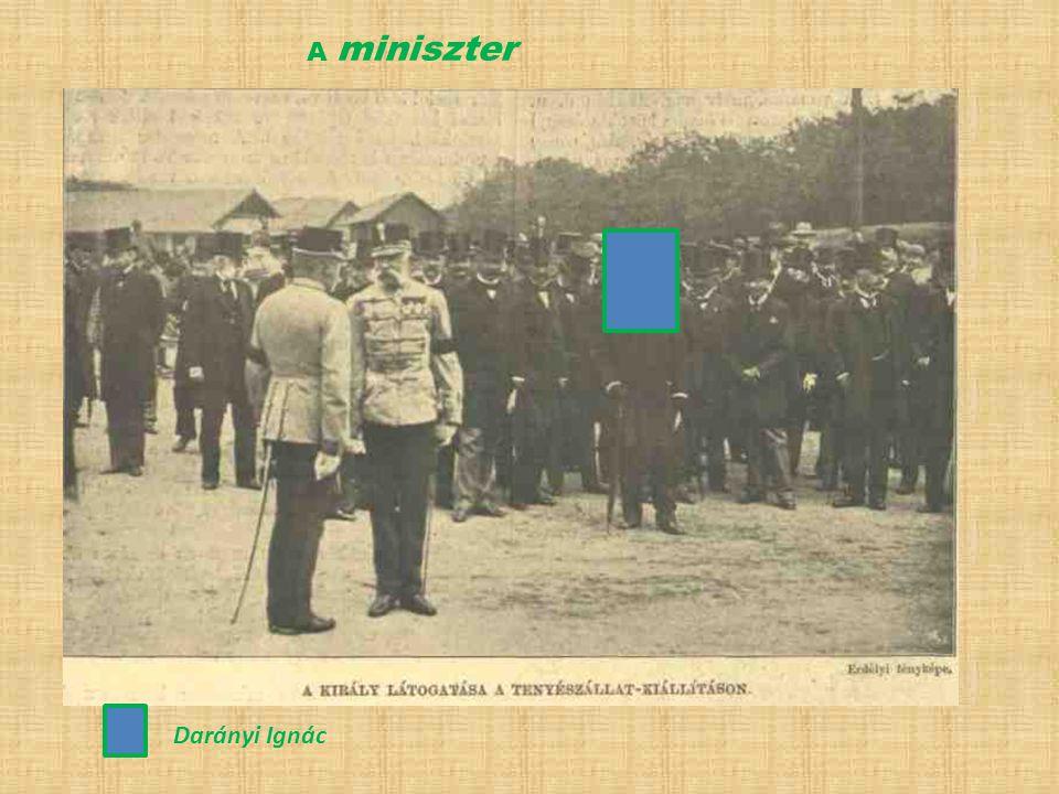 Darányi Ignác A miniszter