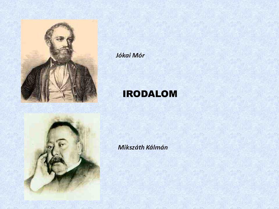 Jókai Mór Mikszáth Kálmán IRODALOM