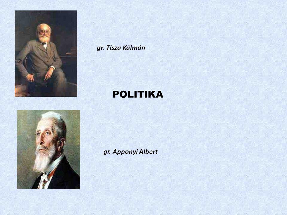 gr. Tisza Kálmán gr. Apponyi Albert POLITIKA