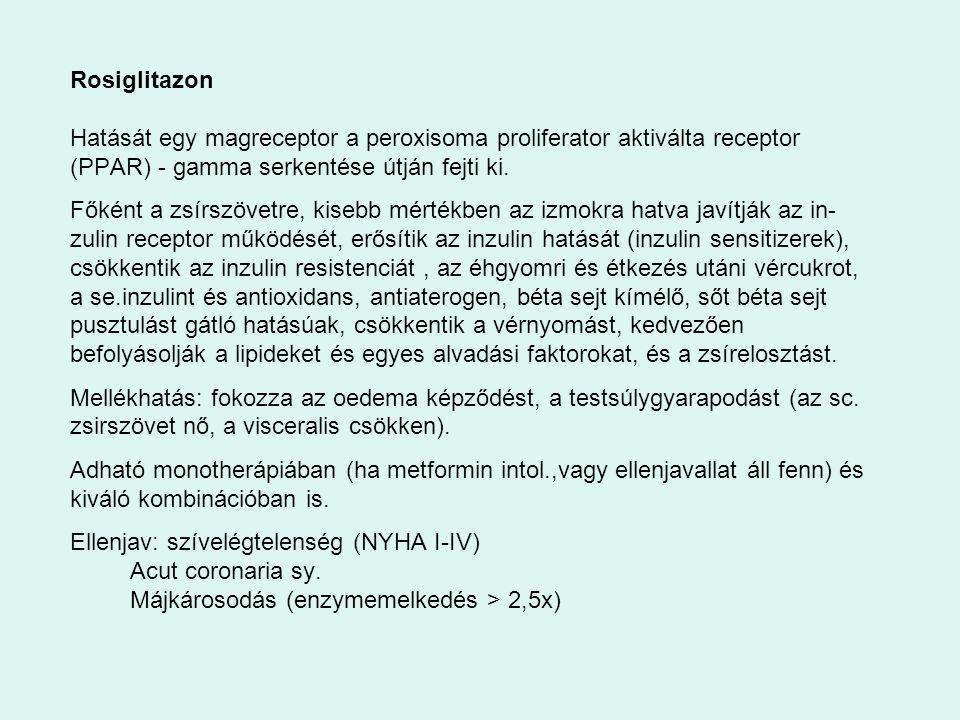 Rosiglitazon Hatását egy magreceptor a peroxisoma proliferator aktiválta receptor (PPAR) - gamma serkentése útján fejti ki. Főként a zsírszövetre, kis