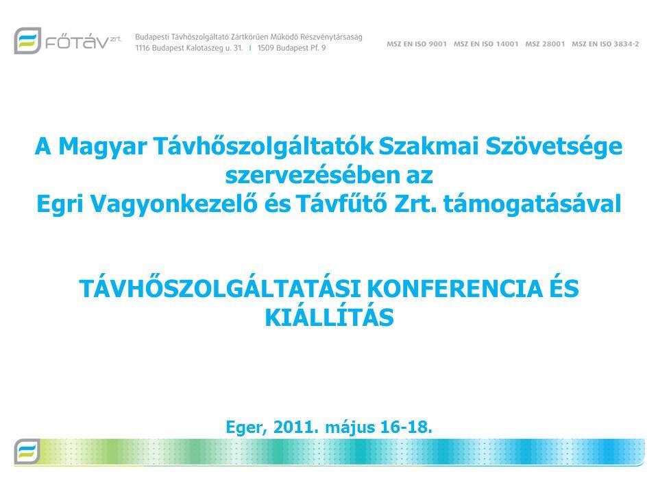 A Magyar Távhőszolgáltatók Szakmai Szövetsége szervezésében az Egri Vagyonkezelő és Távfűtő Zrt.