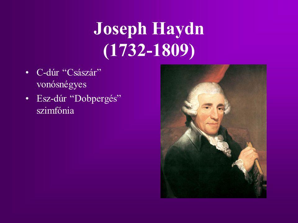 """Joseph Haydn (1732-1809) C-dúr """"Császár"""" vonósnégyes Esz-dúr """"Dobpergés"""" szimfónia"""