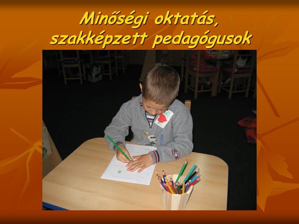 Minőségi oktatás, szakképzett pedagógusok