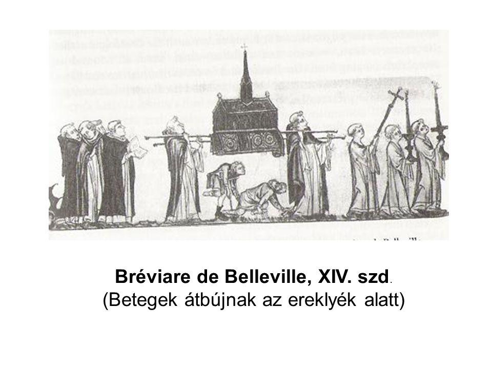 Bréviare de Belleville, XIV. szd. (Betegek átbújnak az ereklyék alatt)
