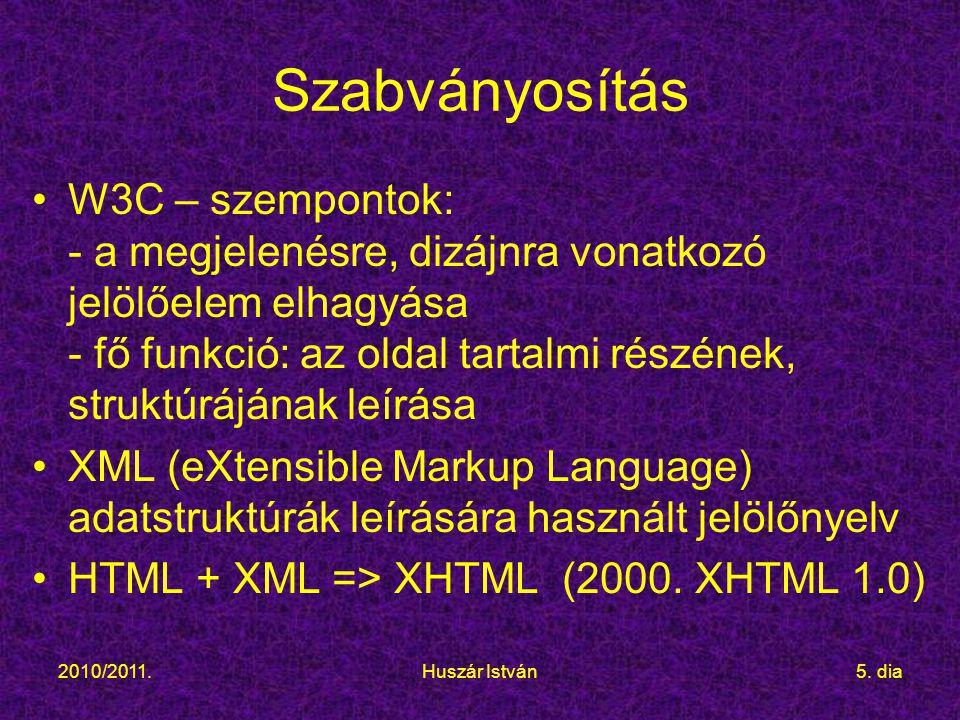2010/2011.Huszár István6.dia Weboldal szerkezete 1.