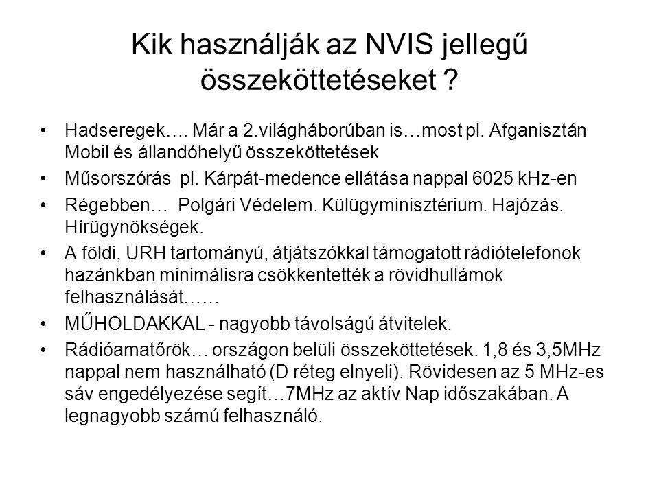 Kik használják az NVIS jellegű összeköttetéseket .