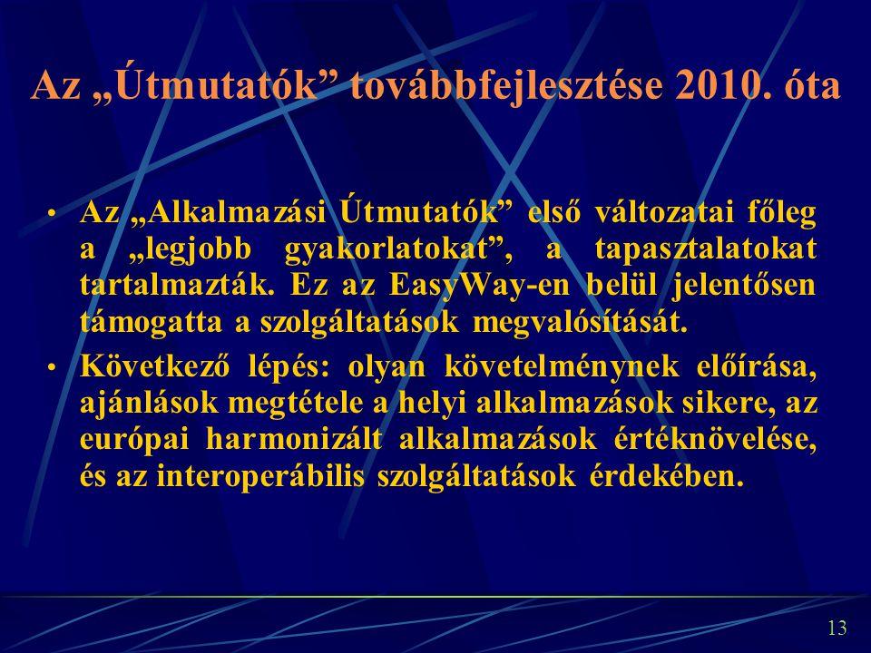 """13 Az """"Útmutatók továbbfejlesztése 2010."""