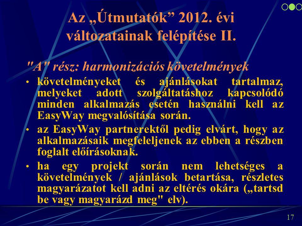 """17 Az """"Útmutatók 2012. évi változatainak felépítése II."""