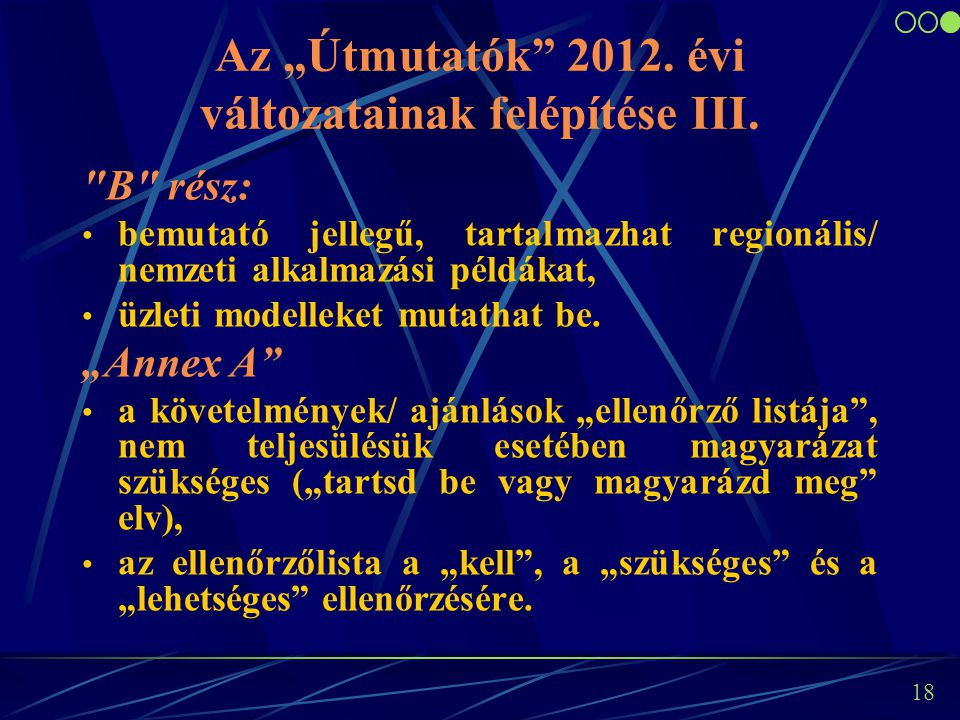 """18 Az """"Útmutatók 2012. évi változatainak felépítése III."""