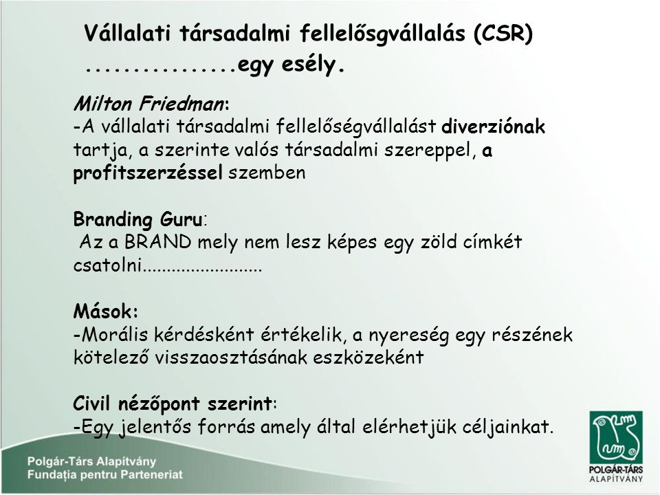 Vállalati társadalmi fellelősgvállalás (CSR)................egy esély.