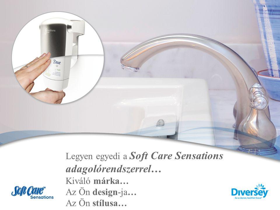 Legyen egyedi a Soft Care Sensations adagolórendszerrel… Kiváló márka… Az Ön design-ja… Az Ön stílusa…
