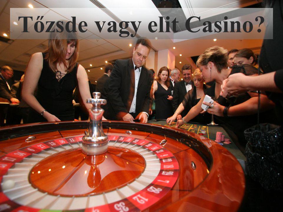 Tőzsde vagy elit Casino?