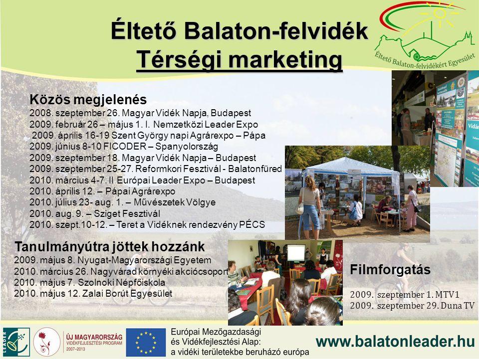 Éltető Balaton-felvidék Térségi marketing Közös megjelenés 2008.