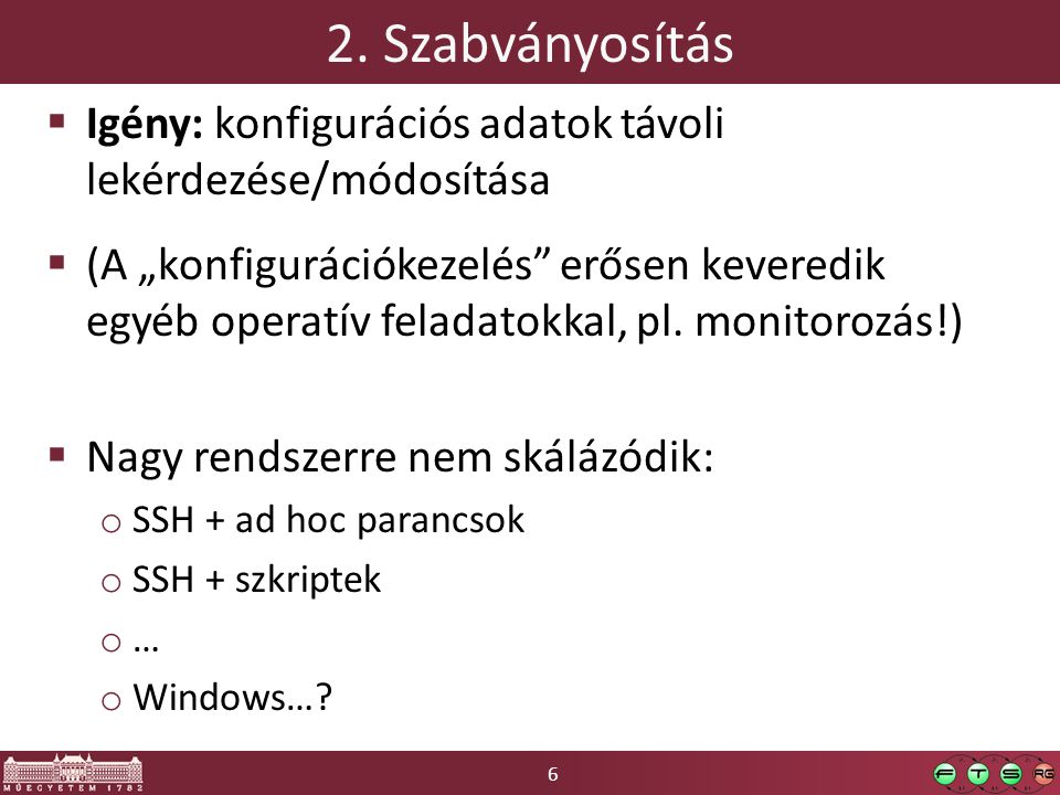 7 Konfigurációkezelés – architektúra.