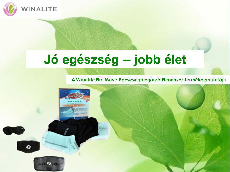 Jó egészség – jobb élet A Winalite Bio Wave Egészségmegőrző Rendszer termékbemutatója