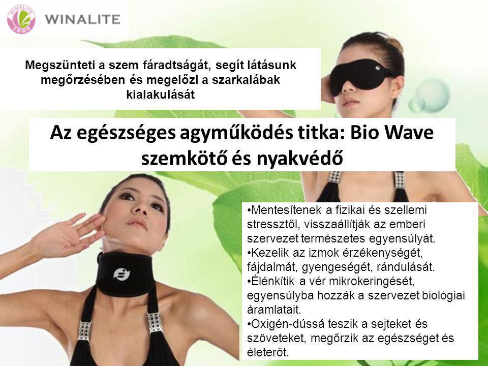 Az egészséges agyműködés titka: Bio Wave szemkötő és nyakvédő Mentesítenek a fizikai és szellemi stressztől, visszaállítják az emberi szervezet természetes egyensúlyát.